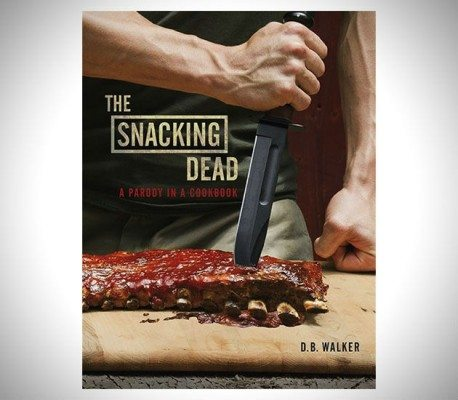 The Snacking Dead Cookbook